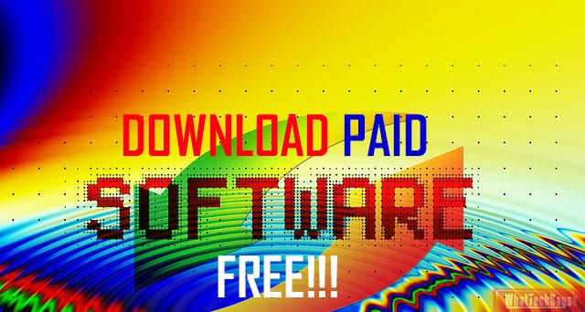 Get Paid Software for Free