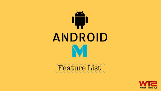 Android M Feature List