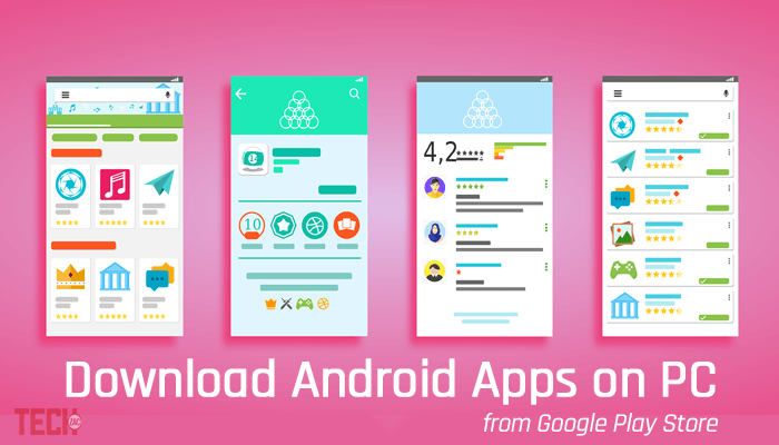 Download Android Apps on PC from Google Play Store