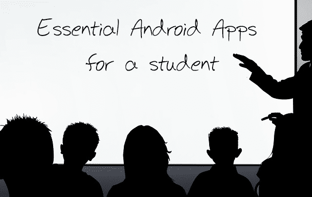 Essential Android Apps for a Student