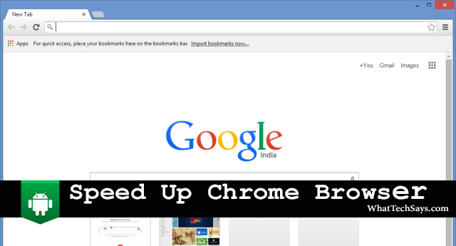 Speed Up Chrome Browser for Android