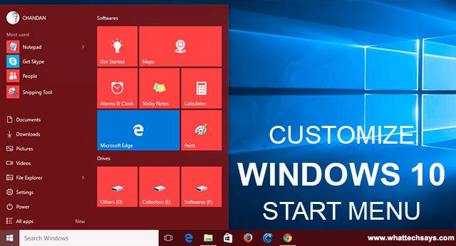 Customize  Windows 10 Start Menu