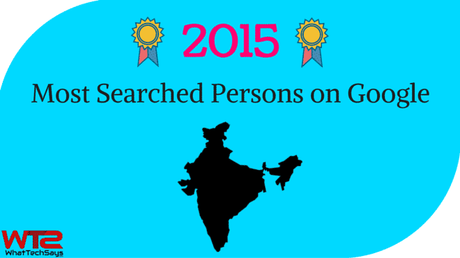 10 Most Searched Persons on Google 2015 in India