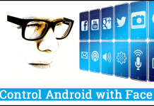 How to Control Android with Face