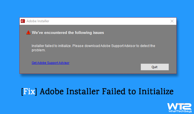 Adobe Installer Failed to Initialize