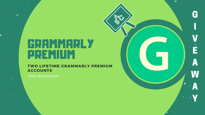 2 Grammarly Premium Free Lifetime Accounts (Giveaway)
